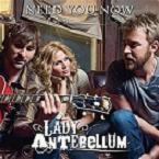 Lady -Antebellum-Need -You -Now